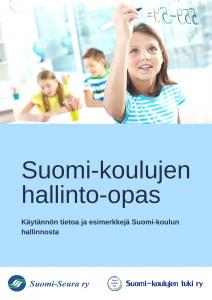 Suomi-koulujen hallinto-oppaan kansikuva, jossa lapsia koulussa